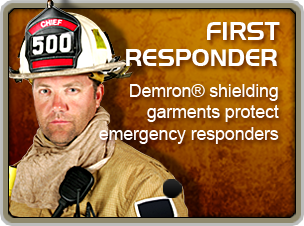Demron for First Responder - Demron® shielding garments protect emergency responders, Hazmat suits, chemical suits, Radiation Protection Suit, Chemical Protective Clothing, Biological Protection Suit